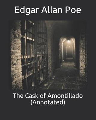 Cover of The Cask of Amontillado (Annotated)