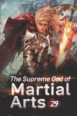 Cover of The Supreme God of Martial Arts 29
