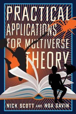 Cover of Practical Applications for Multiverse Theory