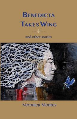 Cover of Benedicta Takes Wing and Other Stories