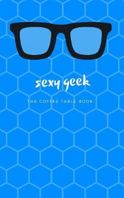 Cover of Sexy Geek