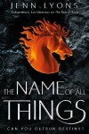 Book cover for The Name of All Things