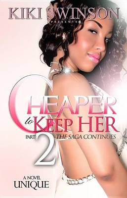 Cover of Cheaper to Keep Her Part 2