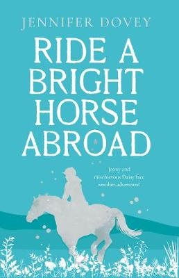 Book cover for Ride a Bright Horse Abroad