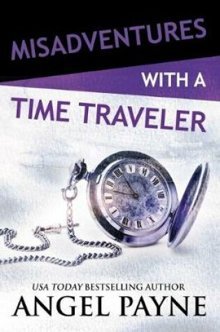 Cover of Misadventures with a Time Traveler