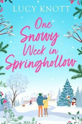Cover of One Snowy Week in Springhollow