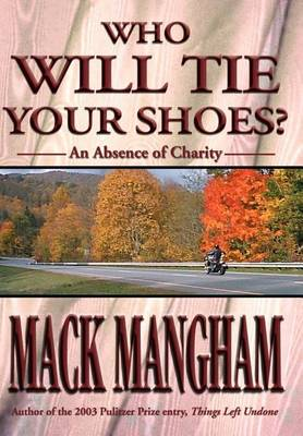 Cover of Who Will Tie Your Shoes?