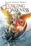 Book cover for Forging Darkness
