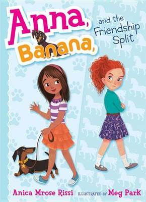 Book cover for Anna, Banana, and the Friendship Split