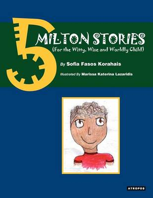 Cover of 5 Milton Stories (for the Witty, Wise and Wordly Child)