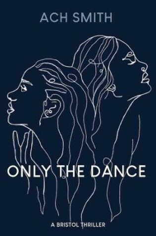 Cover of Only The Dance