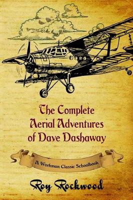 Cover of The Complete Aerial Adventures of Dave Dashaway