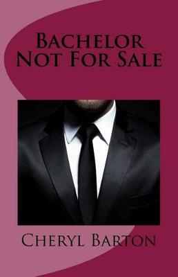 Cover of Bachelor Not For Sale