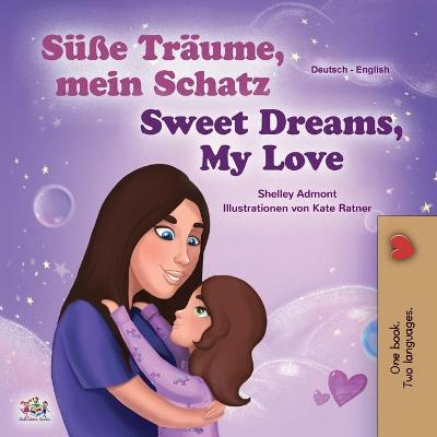 Cover of Sweet Dreams, My Love (German English Bilingual Children's Book)