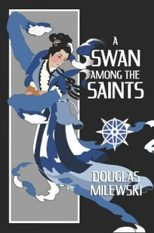 Cover of A Swan Among the Saints