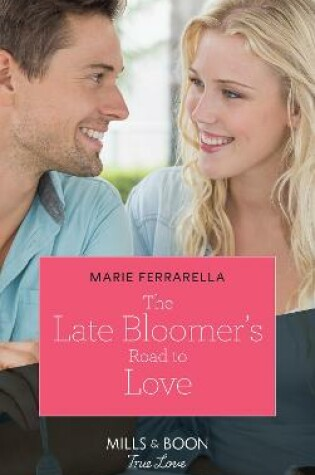 Cover of The Late Bloomer's Road To Love