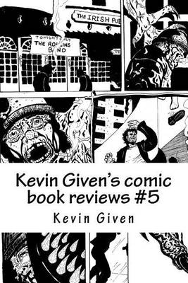 Cover of Kevin Given's Comic Book Reviews #5