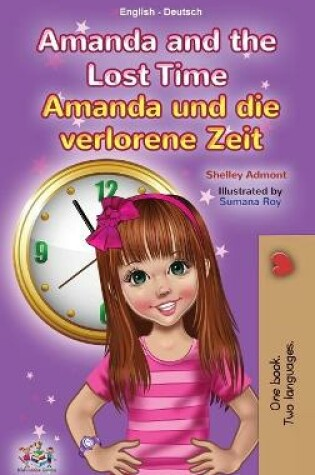 Cover of Amanda and the Lost Time (English German Bilingual Children's Book)