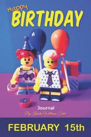 Cover of Happy Birthday Journal February 15th