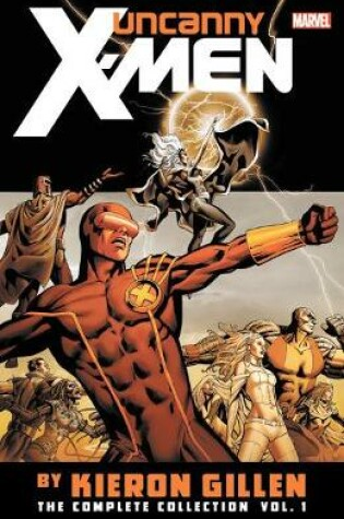 Cover of Uncanny X-men By Kieron Gillen: The Complete Collection Vol. 1