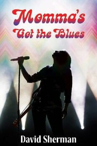 Cover of Momma's Got the Blues