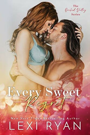 Cover of Every Sweet Regret