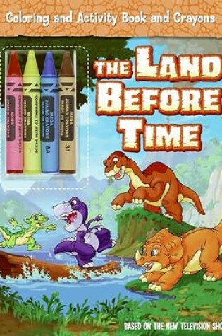 Cover of The Land Before Time Coloring and Activity Book and Crayons