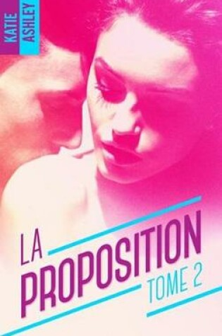 Cover of La Proposition - Tome 2
