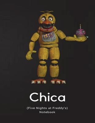Cover of Chica Notebook (Five Nights at Freddy's)