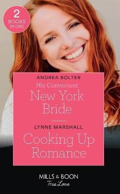 Cover of His Convenient New York Bride / Cooking Up Romance