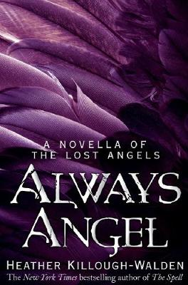 Cover of Always Angel: A Lost Angels Novella 0.5