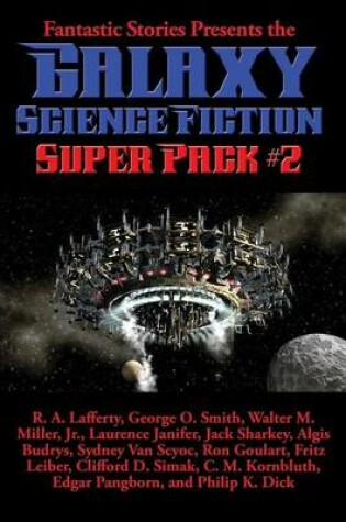Cover of Fantastic Stories Presents the Galaxy Science Fiction Super Pack #2