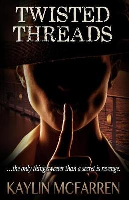 Cover of Twisted Threads