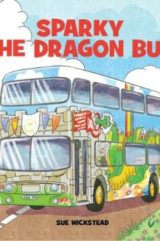 Cover of Sparky the Dragon Bus