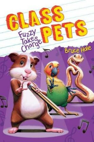 Cover of Fuzzy Takes Charge (Class Pets #2), 2