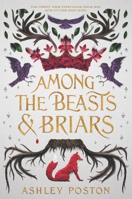 Book cover for Among the Beasts & Briars