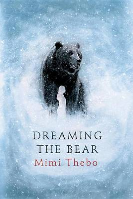Cover of Dreaming the Bear