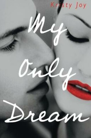 Cover of My Only Dream