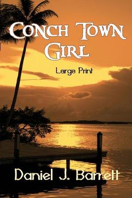 Cover of Conch Town Girl Large Print