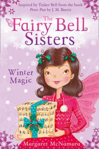 Cover of The Fairy Bell Sisters: Winter Magic