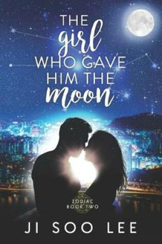 The Girl Who Gave Him The Moon