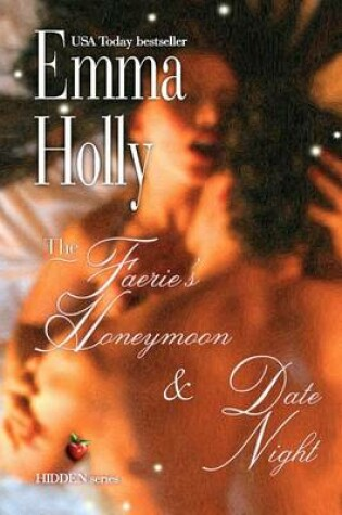 Cover of The Faerie's Honeymoon & Date Night