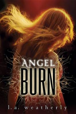 Cover of Angel Burn (Free Preview of Chapters 1-3)