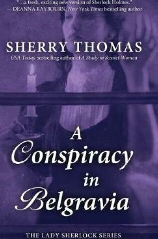 Cover of A Conspiracy in Belgravia