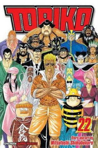 Cover of Toriko, Vol. 22