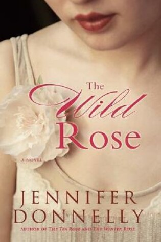 Cover of The Wild Rose