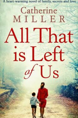 Cover of All That Is Left Of Us