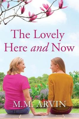 Cover of The Lovely Here and Now