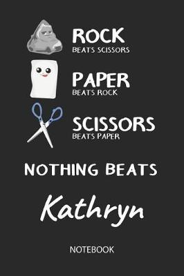 Cover of Nothing Beats Kathryn - Notebook
