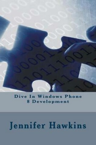 Cover of Dive In Windows Phone 8 Development